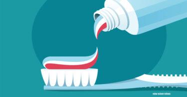 Kem đánh răng là gì? Cách chọn kem đánh răng chuẩn nhất