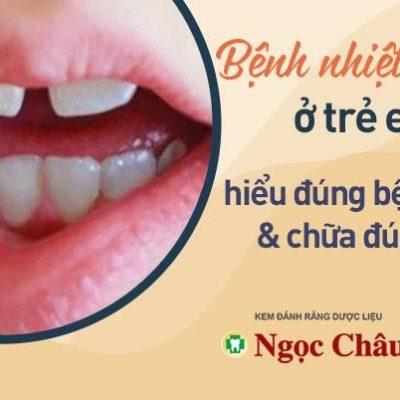 Trẻ Em Bị Nhiệt Miệng – Hiểu đúng bệnh, chữa đúng cách
