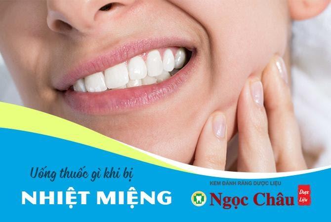 Một số loại thuốc trị nhiệt miệng hiệu quả