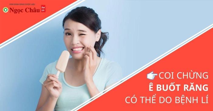 10 Cách Chữa Trị Ê Buốt Chân Răng Tại Nhà