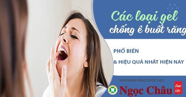 Các loại gel chống ê buốt răng phổ biến nhất hiện nay