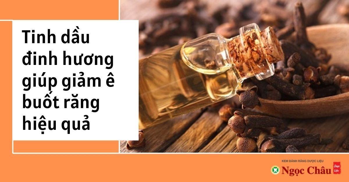 Hoạt chất eugenol trong đinh hương là một chất kháng khuẩn mạnh, có khả năng gây tê, giảm ê buốt, giảm đau