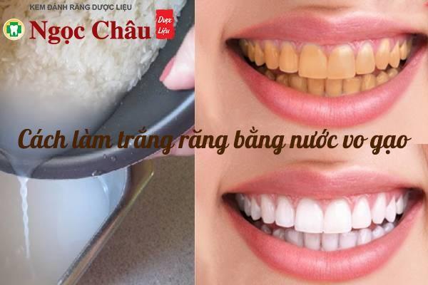 Làm trắng răng bằng nước vo gạo có thực sự hiệu quả như lời đồn