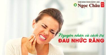 Đau nhức răng – Nguyên nhân và cách phòng ngừa