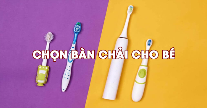 chon-ban-chai-phu-hop-voi-be-2-tuoi