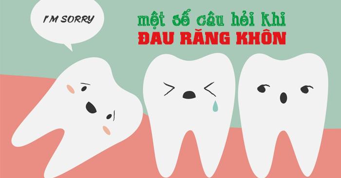 Đau răng khôn và những câu hỏi thường gặp