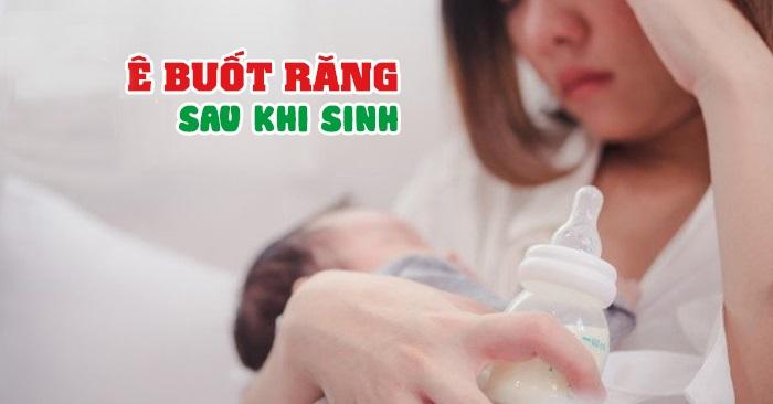 Ê buốt răng sau sinh – Làm sao để giảm khó chịu?
