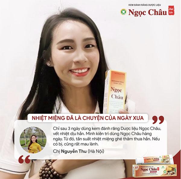 Chị Thu Nguyễn đã dùng thử và cực kì hài lòng về chất lượng của kem đánh răng dược liệu Ngọc Châu.