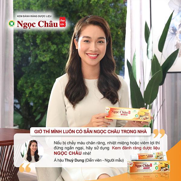 Á hậu Thuỳ Dung chia sẻ chị luôn tin tưởng sử dụng Kem đánh răng dược liệu Ngọc Châu.